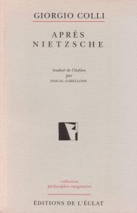 Giorgio Colli, Après Nietzsche