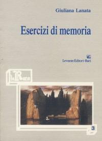 Giuliana Lanata, Esercizi di memoria, 1989