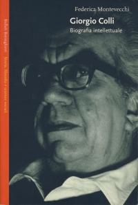 Giorgio Colli : biografia intellettuale, 2004