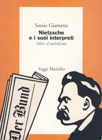 Nietzsche e i suoi interpreti: oltre il nichilismo, 1995