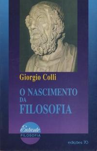Giorgio Colli, O nascimento da filosofia