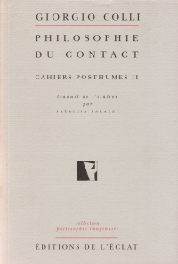 Philosophie du contact. Cahiers posthumes II