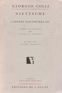 Nietzsche. Cahiers posthumes III
