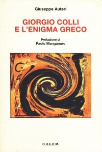 Giuseppe Autieri, Giorgio Colli e l'enigma greco