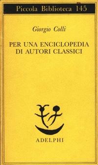Giorgio colli, Per una enciclopedia di autori classici